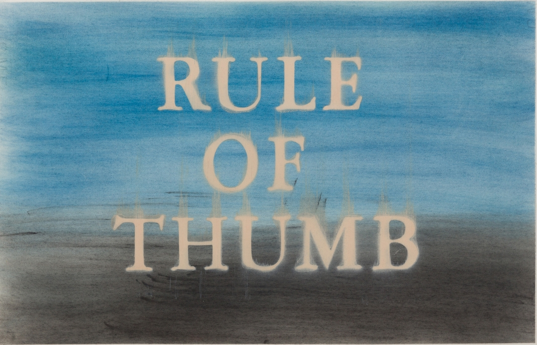 Ed Ruscha, <i>Rule of Thumb</i>, 2015, dry pigment and acrylic on paper, 15 x 22 1/4 in (38.1 x 56.5 cm)